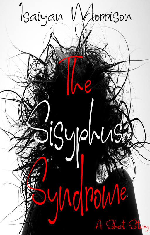 //isaiyanmorrison.com/wp-content/uploads/2020/09/The-Sisyphus-Syndrome-Cover.png